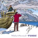 Melodies & Memories II/TUBE