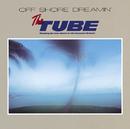 OFF SHORE DREAMIN'/TUBE