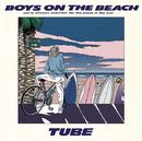 BOYS ON THE BEACH/TUBE