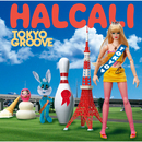 TOKYO GROOVE/HALCALI