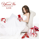 LOVE ~Singles Best 2005-2010~/伊藤 由奈