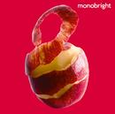 monobright two/モノブライト