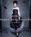 Super Best Records -15th Celebration-/MISIA
