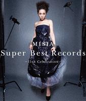Super Best Records -15th Celebration-/MISIA