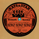 SING! SING! SING!/ラッツ & スター