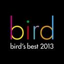 bird's best 2013/bird