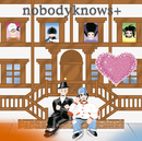 ココロオドル/nobodyknows+