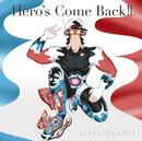 Hero's Come Back!!/nobodyknows+