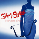 NEVER END/SIAM SHADE