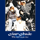 Why not?(Single Mix)/SIAM SHADE