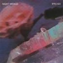 NIGHT MIRAGE +7/一風堂