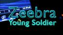 Young Soldier/ZEEBRA