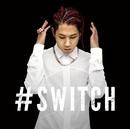 #SWITCH/SHUN