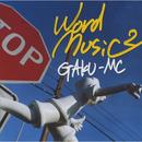 word music 2/GAKU-MC