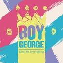 King Of Eveything/Boy George