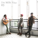 I'm With You/R3