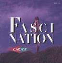 FASCINATION/サーカス