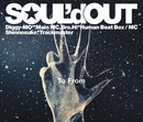 To From/SOUL'd OUT
