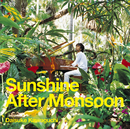 Sunshine After Monsoon/川口 大輔