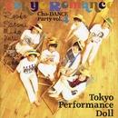 Tokyo Romance ~Cha-Dance Party Vol.4/東京パフォーマンスドール  (1990~1994)
