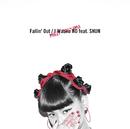Fallin' Out / I Wanna NO feat.SHUN/當山 みれい