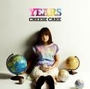 YEARS/CHEESE CAKE