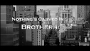 Brotherhood/Nothing's Carved In Stone