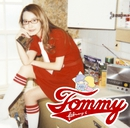 Love is forever/Tommy february6