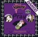 Pray/Tommy heavenly6