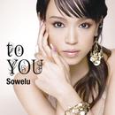 to YOU/Sowelu