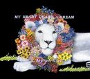 MY HEART DRAWS A DREAM/L'Arc~en~Ciel