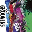 ロックンロール90/THE GROOVERS