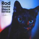 Rod Snake Shock Service/浅井健一