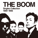 THE BOOM Singles Collection 1989~1996 (Converted from Hi-Res Audio)/THE BOOM