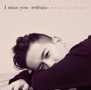 I miss you -refrain-/清水 翔太