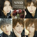 Thank you for all / From the beginning/ViViD