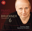 ブルックナー:交響曲第6番/Paavo Jarvi Frankfurt Radio Symphony