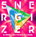 ENERGIZER/THREE LIGHTS DOWN KINGS