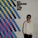Where the City Meets the Sky: Chasing Yesterday: The Remixes/Noel Gallagher's High Flying Birds