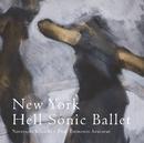 New York Hell Sonic Ballet/菊地 成孔
