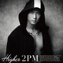HIGHER (Taecyeon盤)/2PM