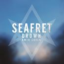 Drown/Seafret