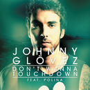 Don't Wanna Touchdown feat.Polina/Johnny Glövez