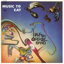 Music to Eat/Hampton Grease Band