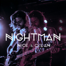 Nice & Clean/Nightman