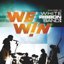 We Win/White Ribbon Band