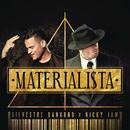 Materialista feat.Nicky Jam/Silvestre Dangond