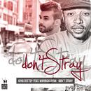 Don't Stray feat.Warrick Ryan/Kingdeetoy