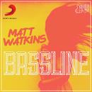 Bassline/Matt Watkins