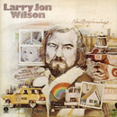 New Beginnings/Larry Jon Wilson